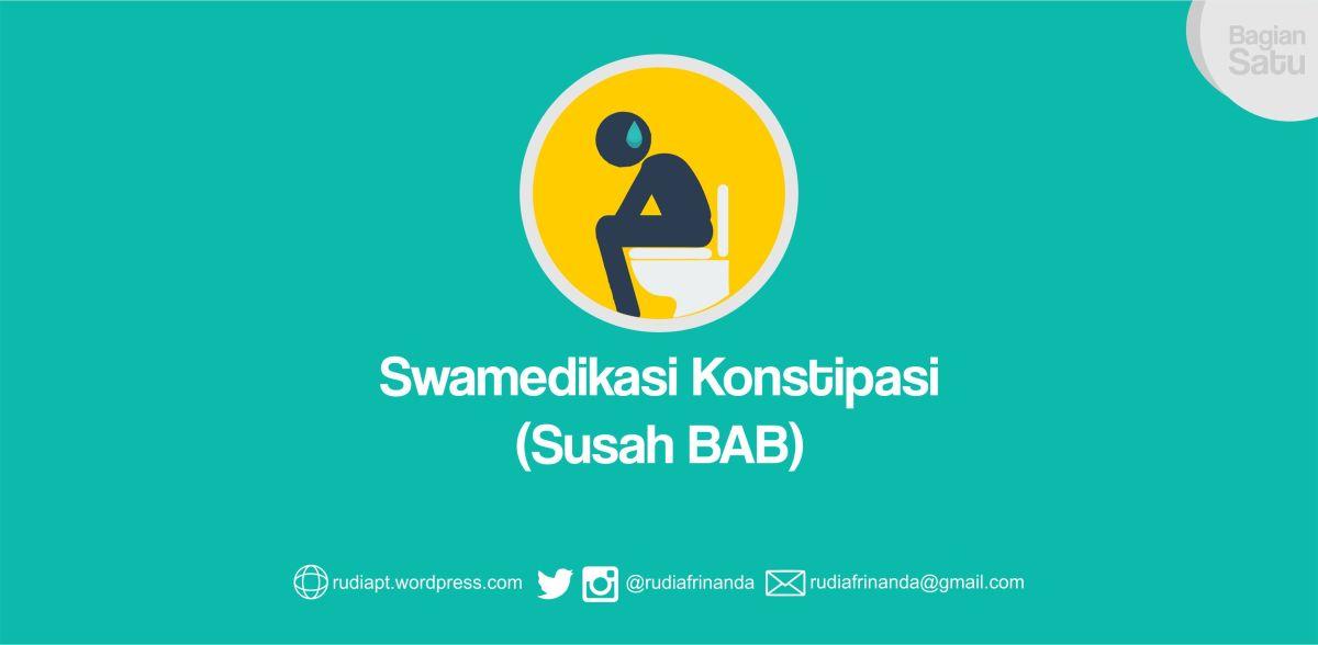 Swamedikasi Konstipasi Blog Apoteker Rudi